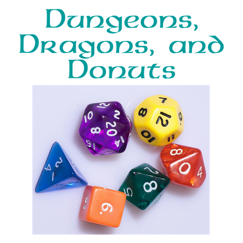 Dungeons, Dragons, and Donuts