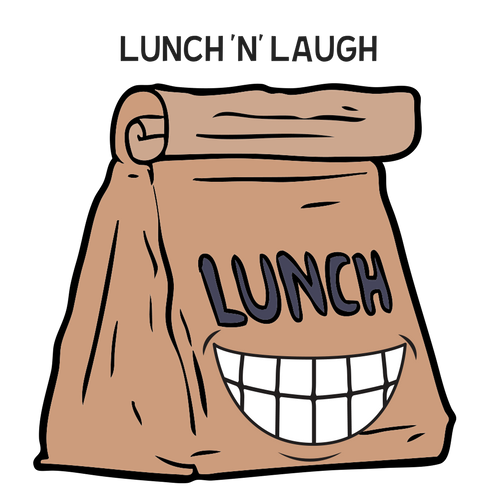 Lunch 'n' Laugh