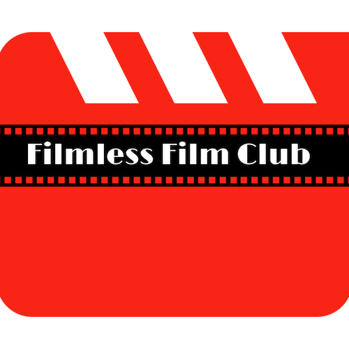 Filmless Film Club