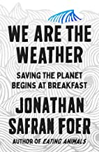 Book Discussion: We Are the Weather
