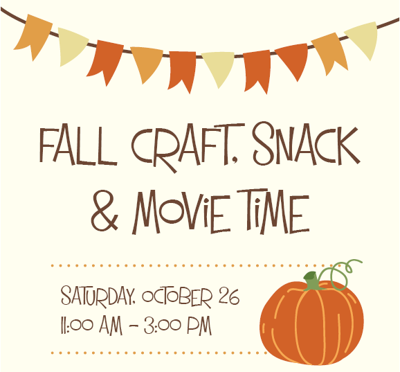 Fall Craft, Snack & Movie Time