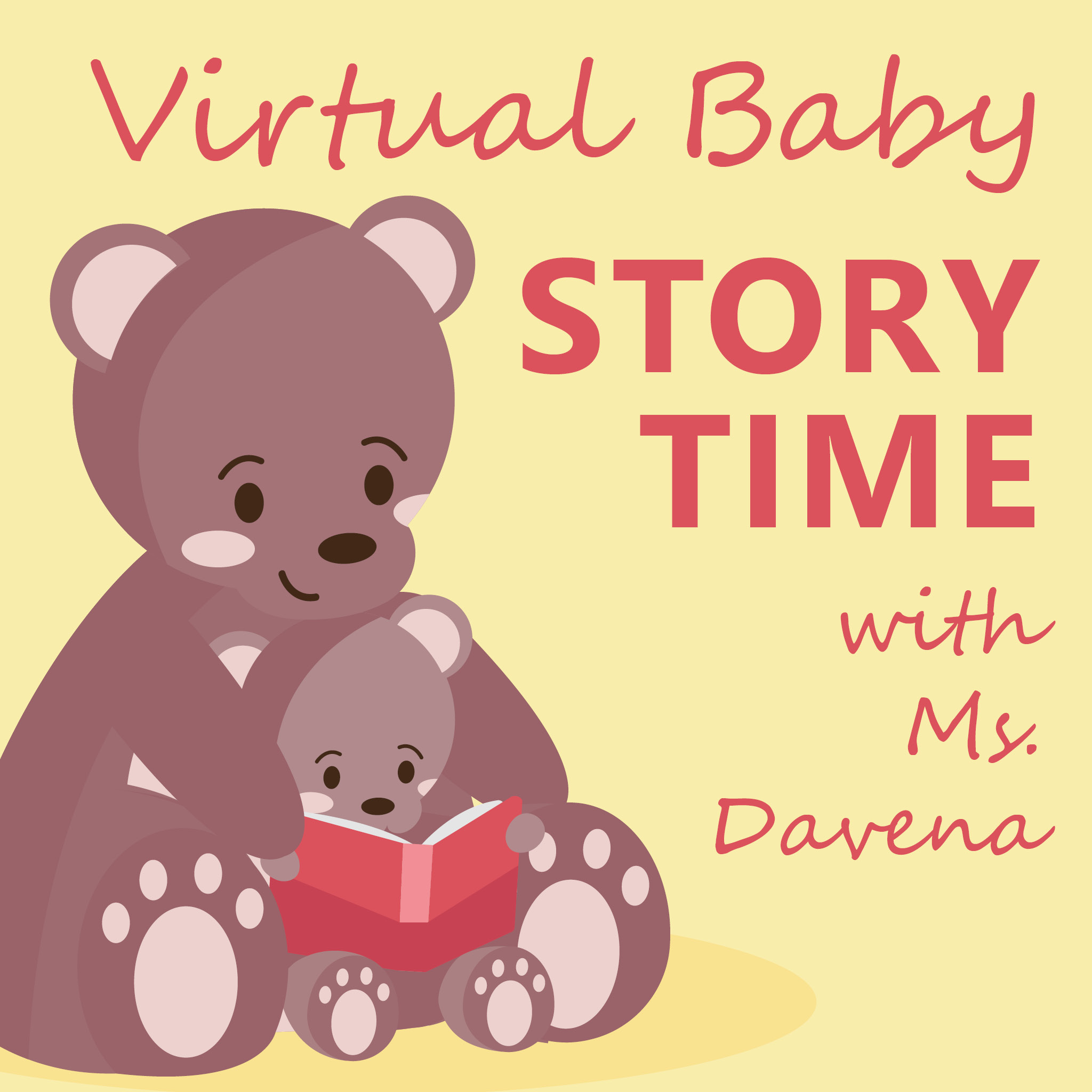 Baby Storytime with Ms. Davena