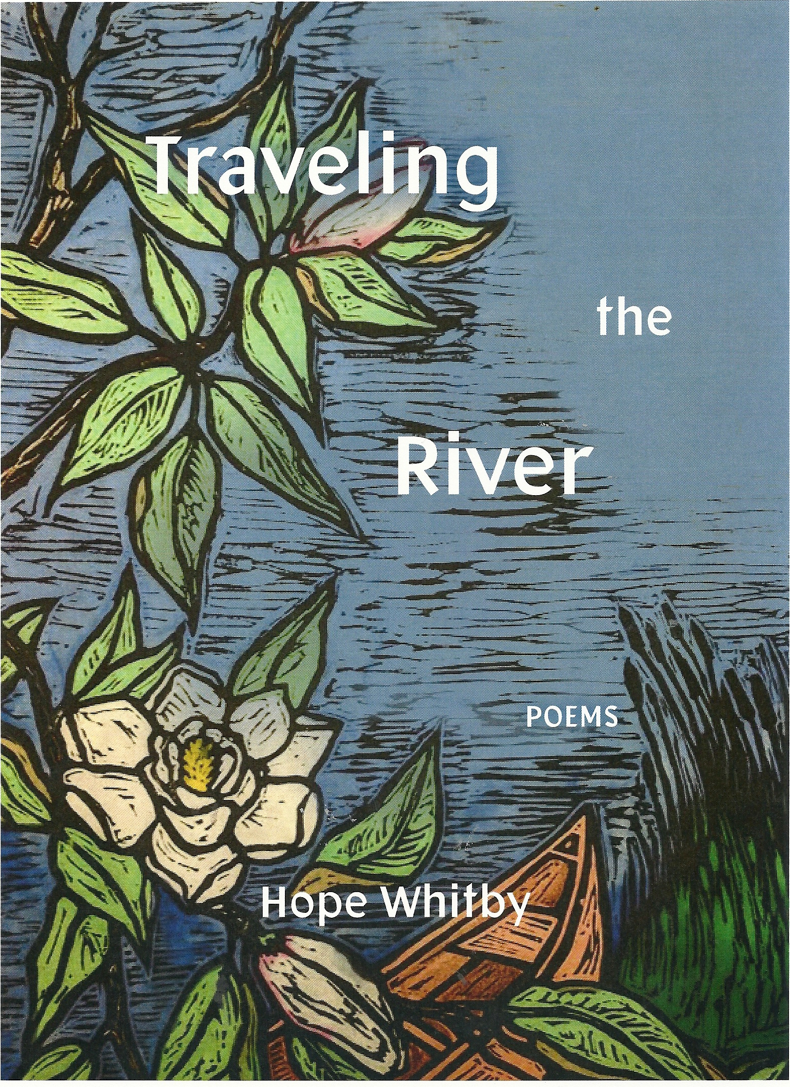 Traveling The River by Hope  Whitby