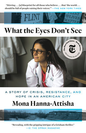 Book discussion of What the Eyes Don't See by Mona Hanna-Attisha
