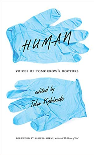 Book discussion of Human: Voices of Tomorrow's Doctors edited by Tolu Kehinde
