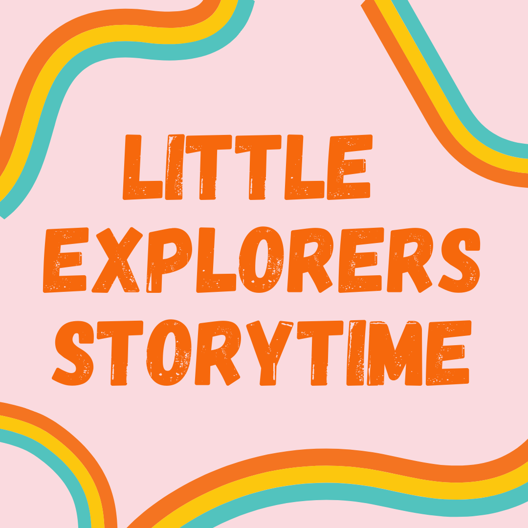 Little Explorers Storytime