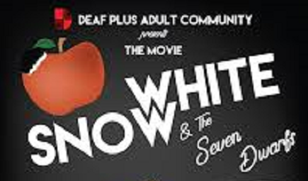 "Deaf+ Presents: ""Snow White and the Seven Dwarves"""