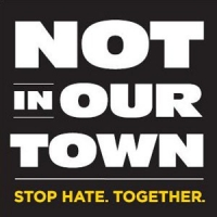 Not in Our Town Film Screening