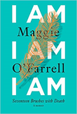 Evening Book Group - I Am I Am I Am: Seventeen Brushes with Death by Maggie O'Farrell