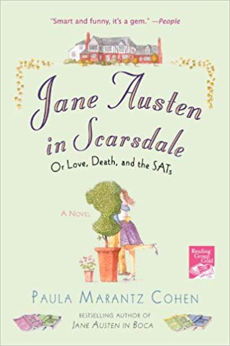 Jane Austen Club - Jane Austen in Scarsdale: Or Love, Death, and the SATs
