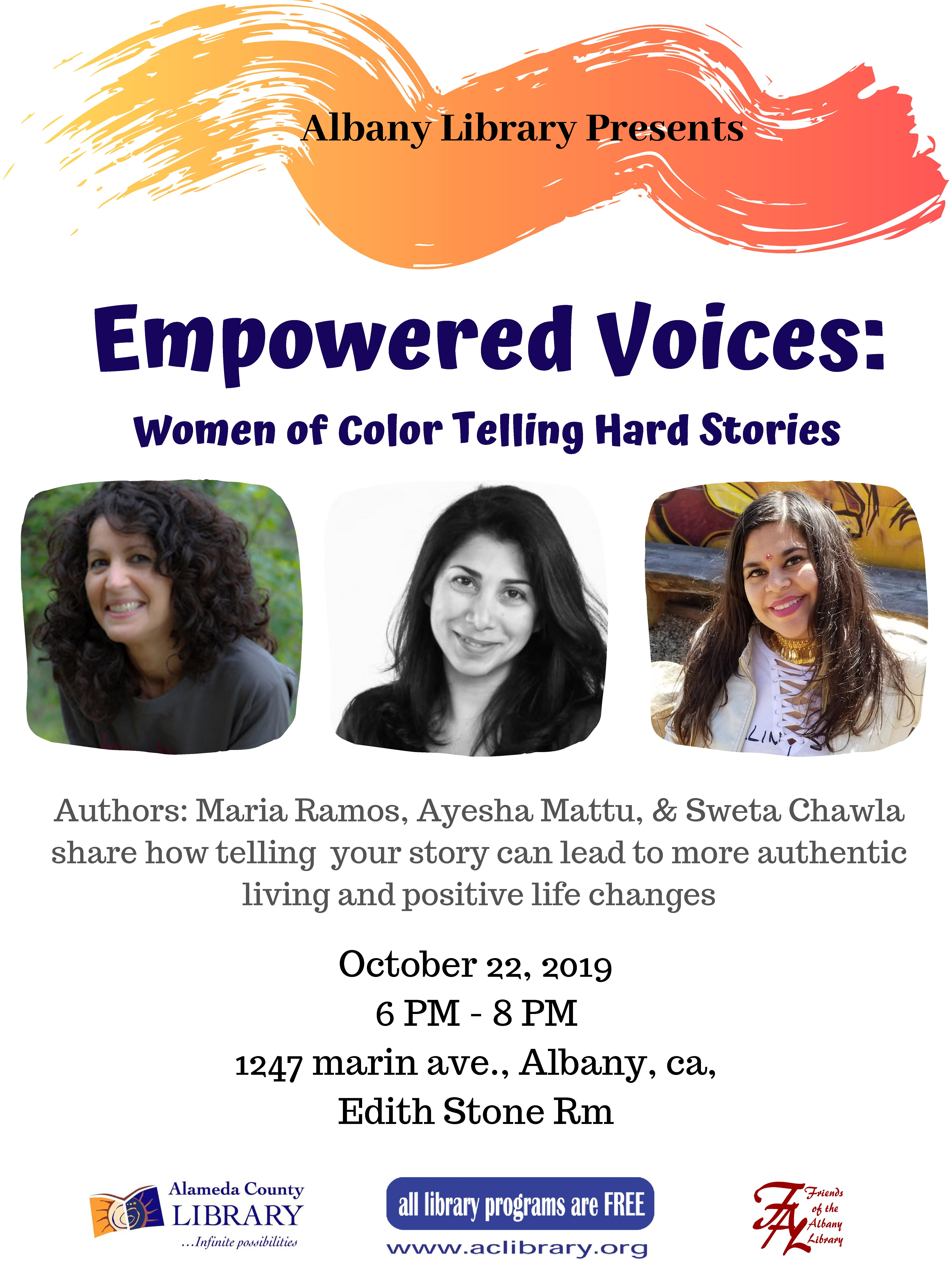 Empowered Voices - Women of Color Telling Hard Stories or We All Benefit by Sharing Our Experiences