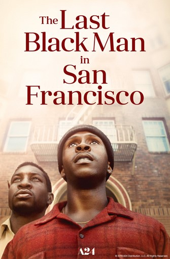 Movies@ Albany Library - Celebrating African American History Month-- Last Black Man in San Francisco