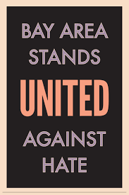 Bay Area Stands United Against Hate: Unity Walk