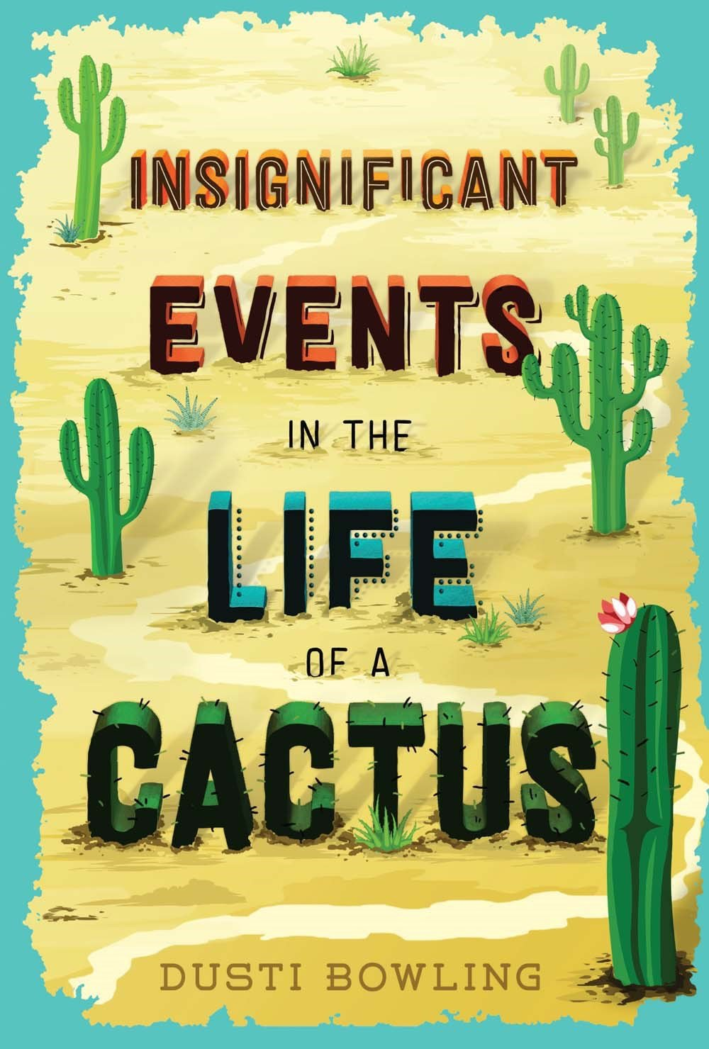 Tween Book Club: Insignificant Events in the Life of a Cactus