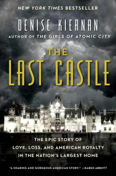 Senior Book Talk: Last Castle by Denise Kiernan