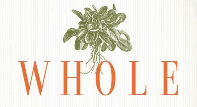 Non-Fiction Book Club - Whole: rethinking the science of nutrition by T. Colin Campbell