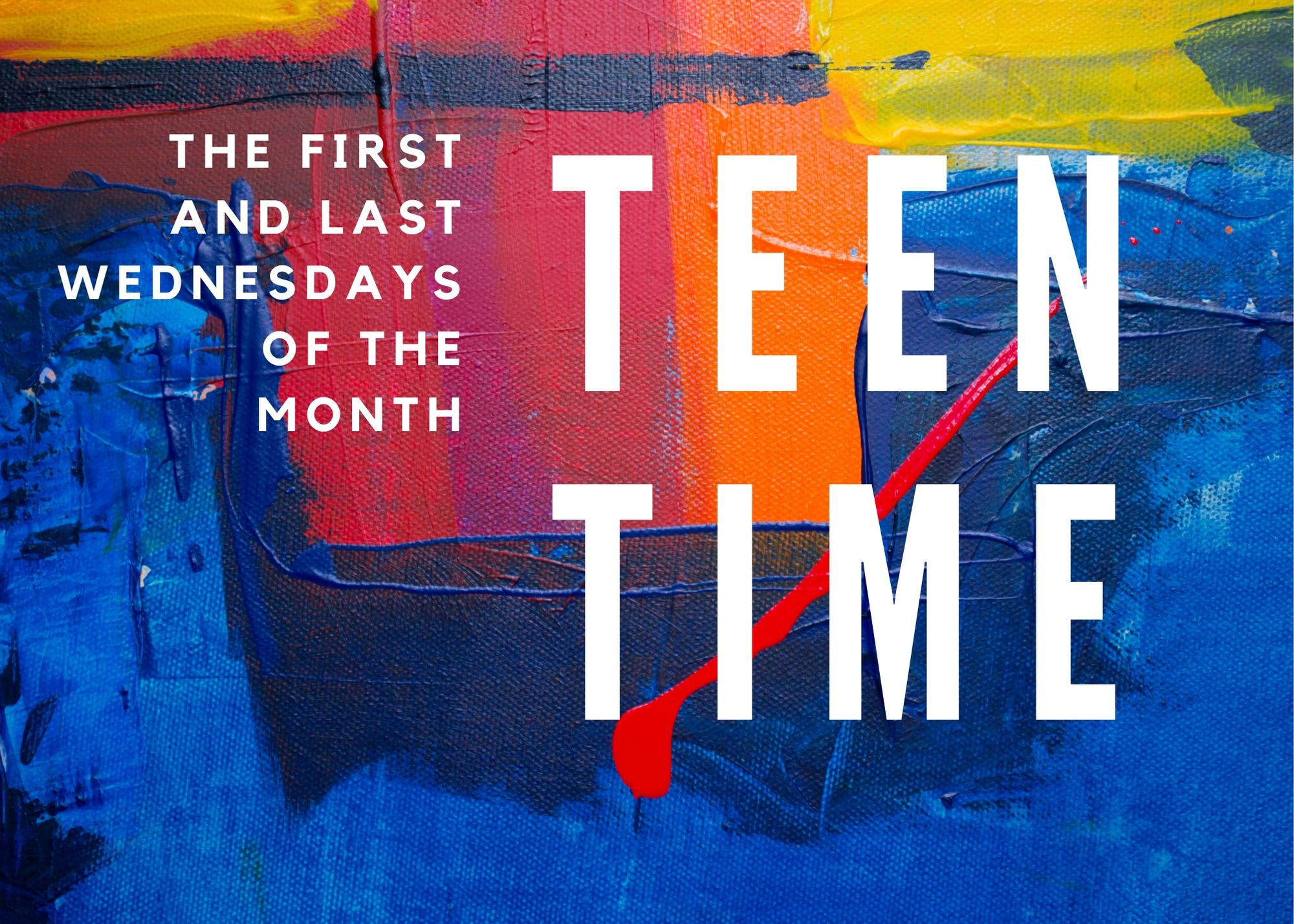 Teen Time Wednesdays