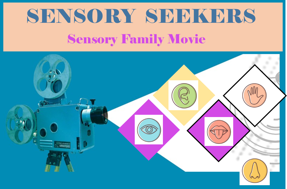 Sensory Family Movie
