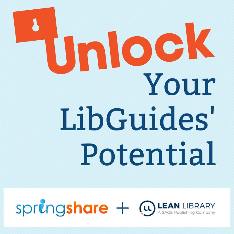 Unlock Your LibGuides' Potential