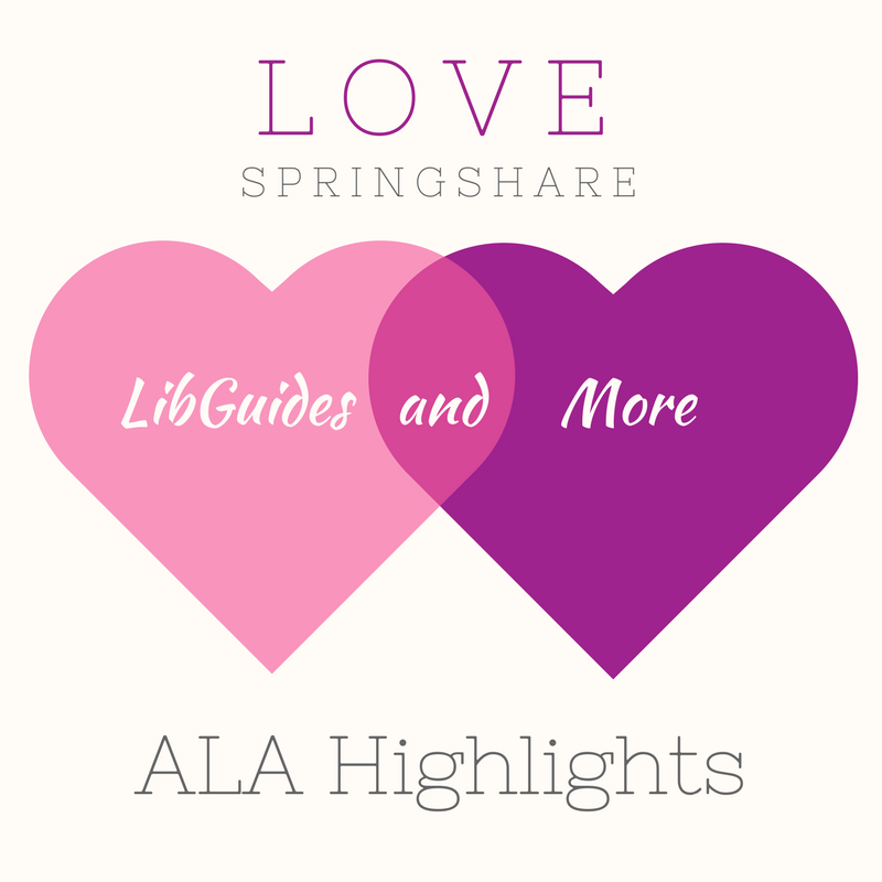 Love Springshare: ALA Highlights