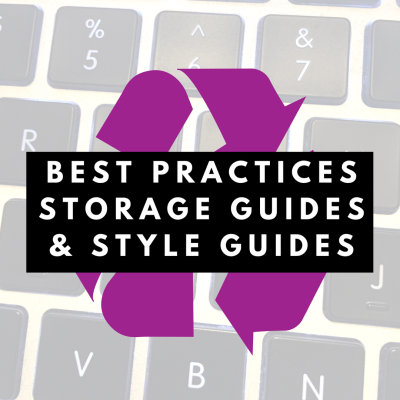 LibGuides Best Practices Series: Building a Storage/Reusable Content & Style Guide