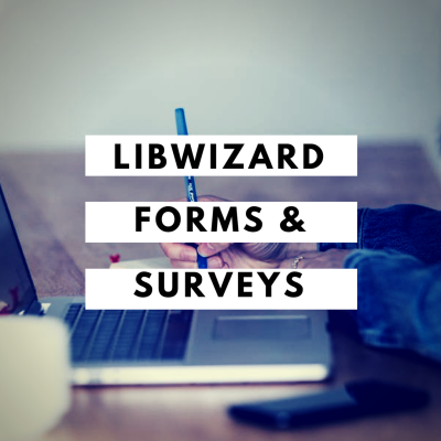 LibWizard: Building Forms and Surveys (LibWizard Lite)