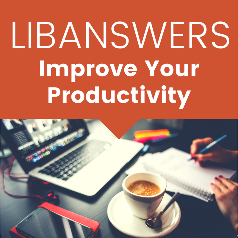 LibAnswers: Productivity Tactics for Enhancing Customer Service