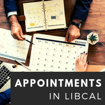 LibCal: Appointments