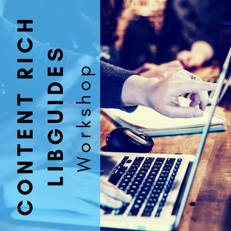 Creating Content Rich Guides a Workshop