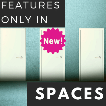 Rescheduled: Training Tidbits: Features Available Only in Spaces!