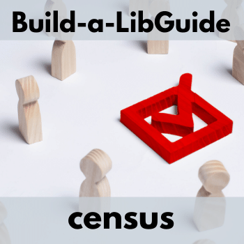 Build-a-LibGuide: Census