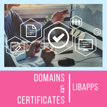 LibApps Domains and Certificates