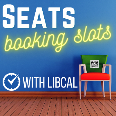LibCal Spaces and Seats: Setting Up Flexible or Fixed Booking Times