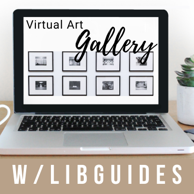 Build-A-LibGuide: Art Gallery