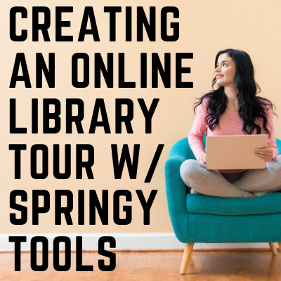 Using Springshare Tools to Build a Library Tour