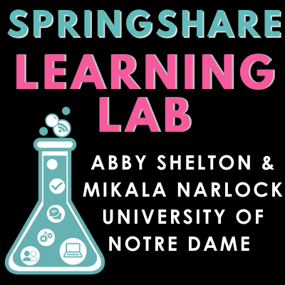 Learning Lab: LibWizarding & the Magic of Feedback