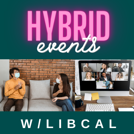 Creating Hybrid Events in LibCal