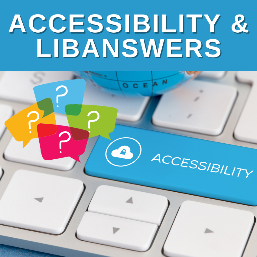 Accessibility for LibAnswers FAQs