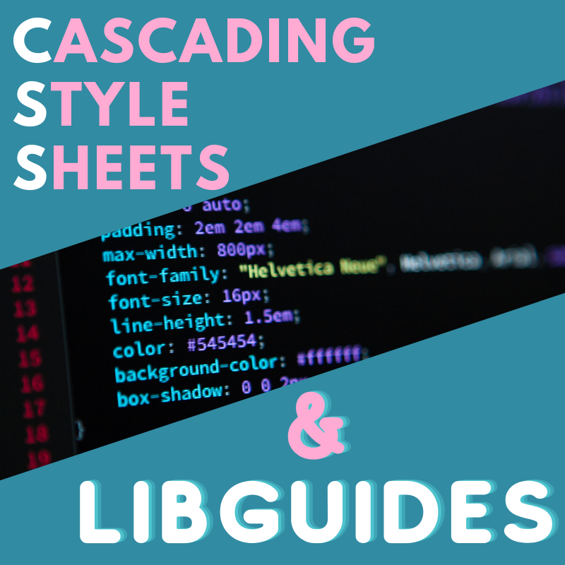 Adding CSS to Your LibGuides System
