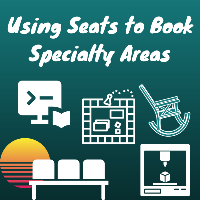 Training Tidbits: Using LibCal Seats to Reserve Specialty Areas