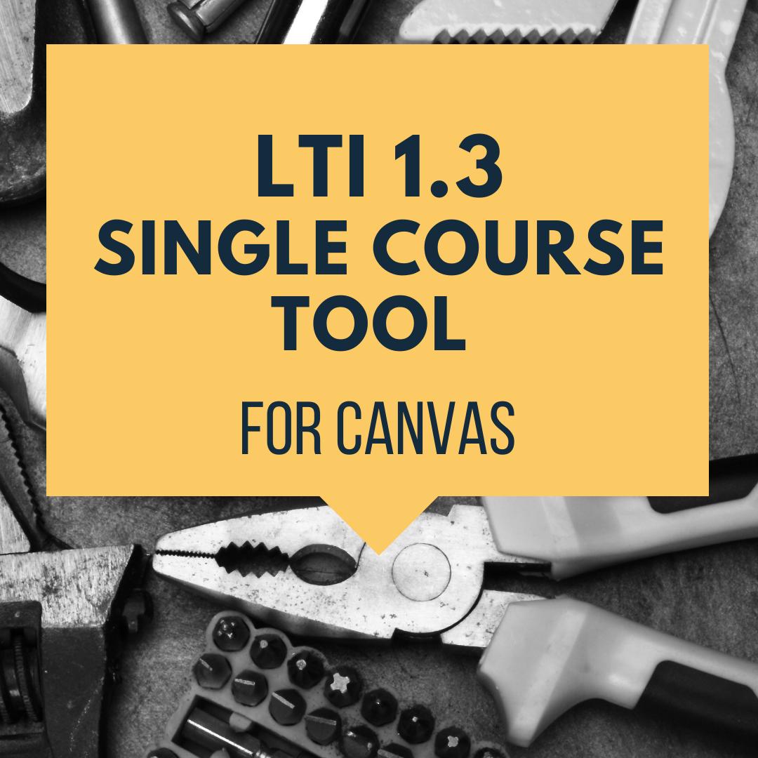 Single Course LTI Tool (v1.3) for Canvas