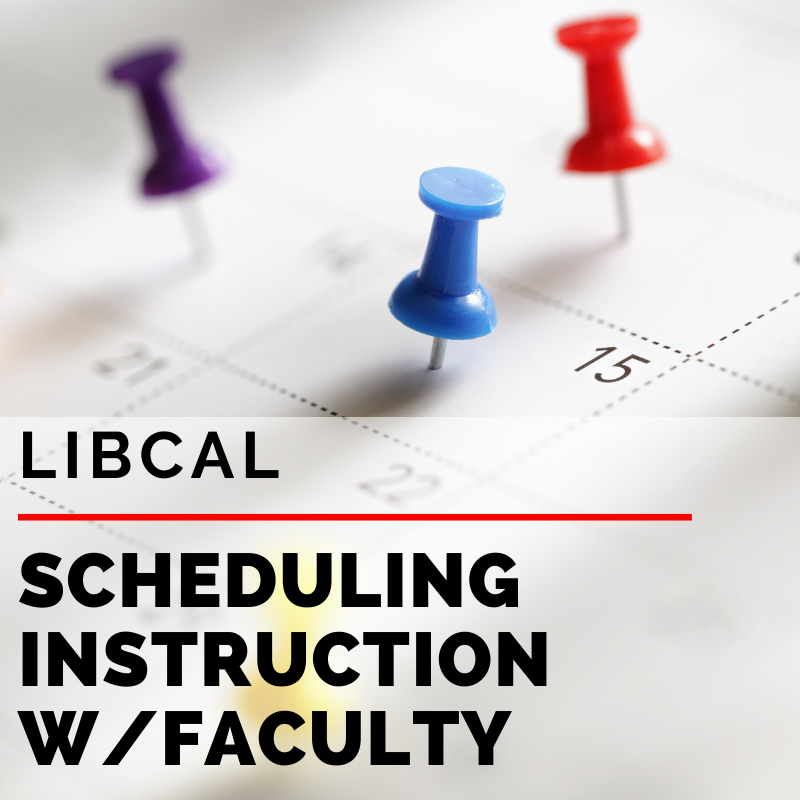 Using LibCal Appointments to schedule in person instruction with faculty