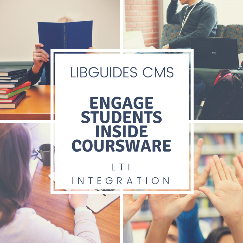 LibGuides: Engage Students Inside Courseware