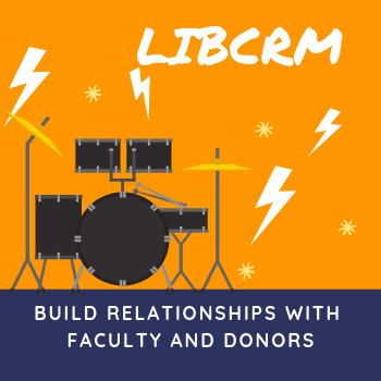 LibCRM: A CRM for Outreach & Liaison Librarians