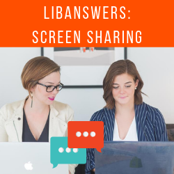 LibChat: Meet them where they are with Screensharing!