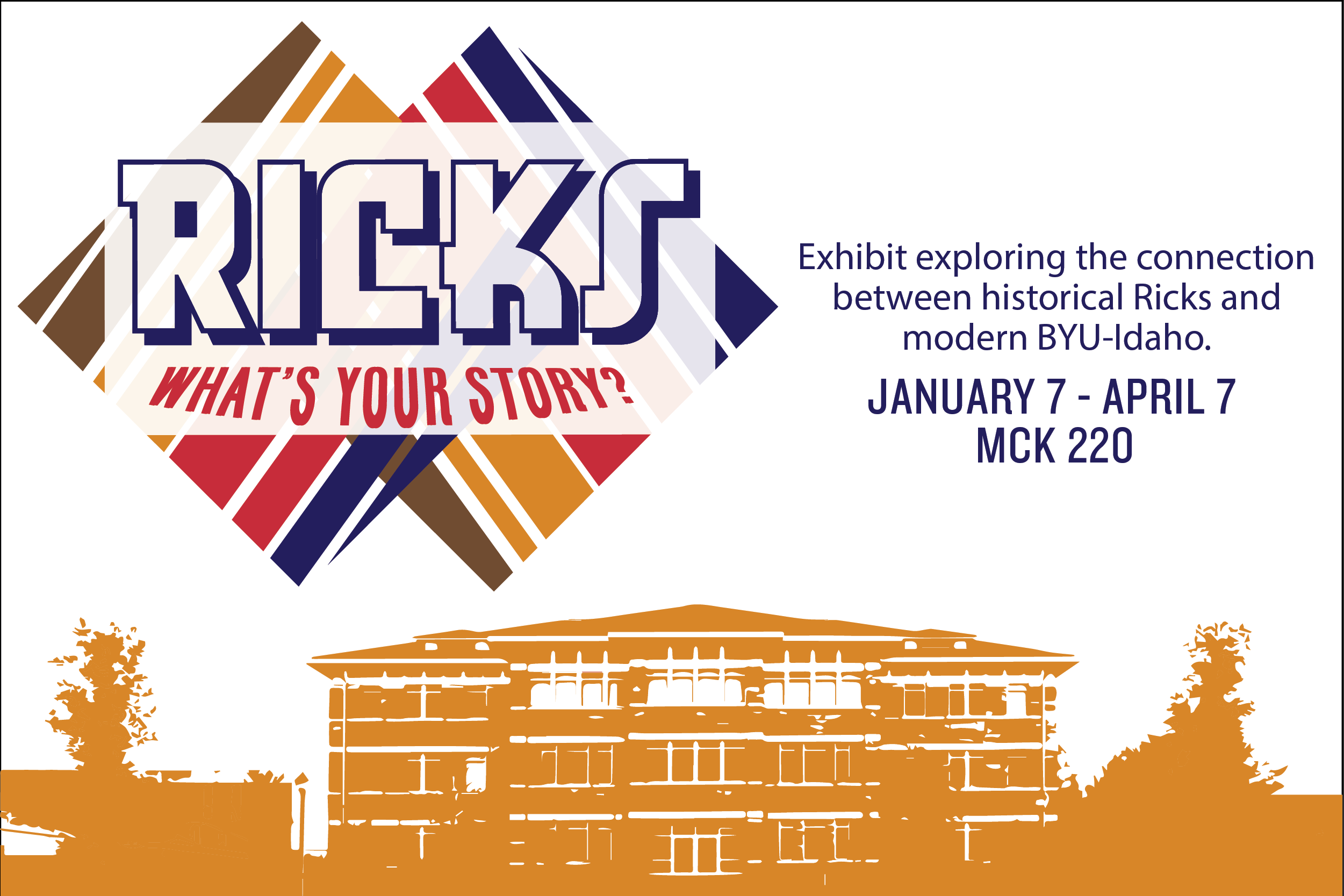 Ricks College: What's Your Story? Exhibit Open House