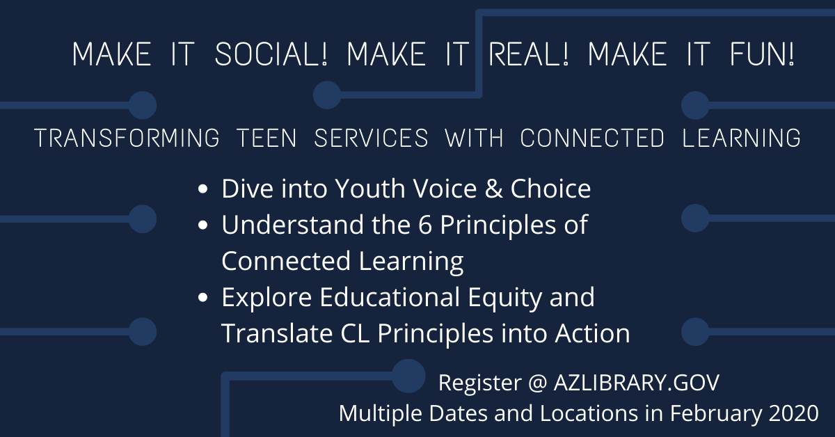 Canceled - Transforming Teen Services with Connected Learning - Show Low