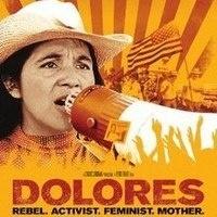Women's History Month Film Screening, Dolores