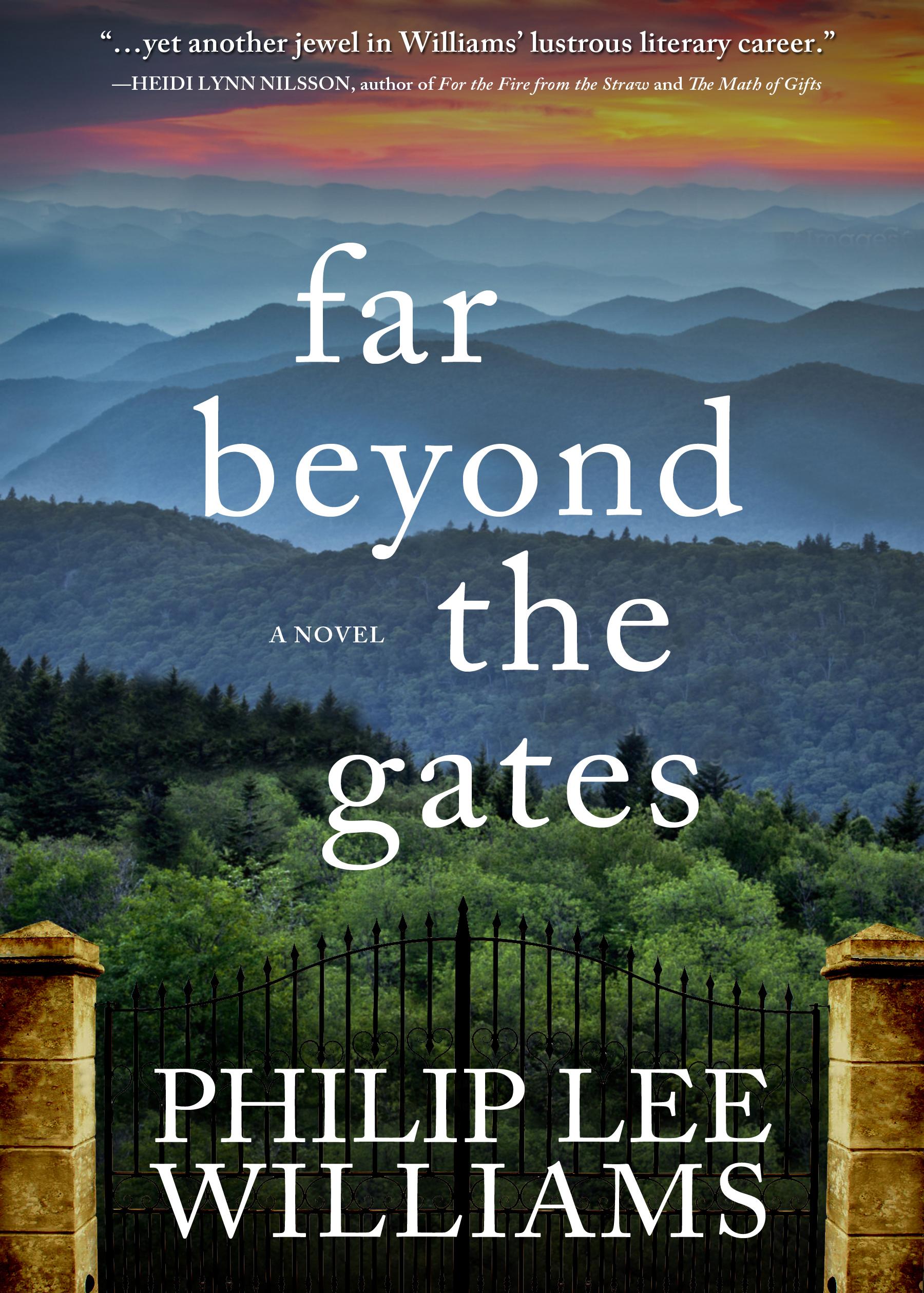 Philip Lee Williams: Far Beyond the Gates