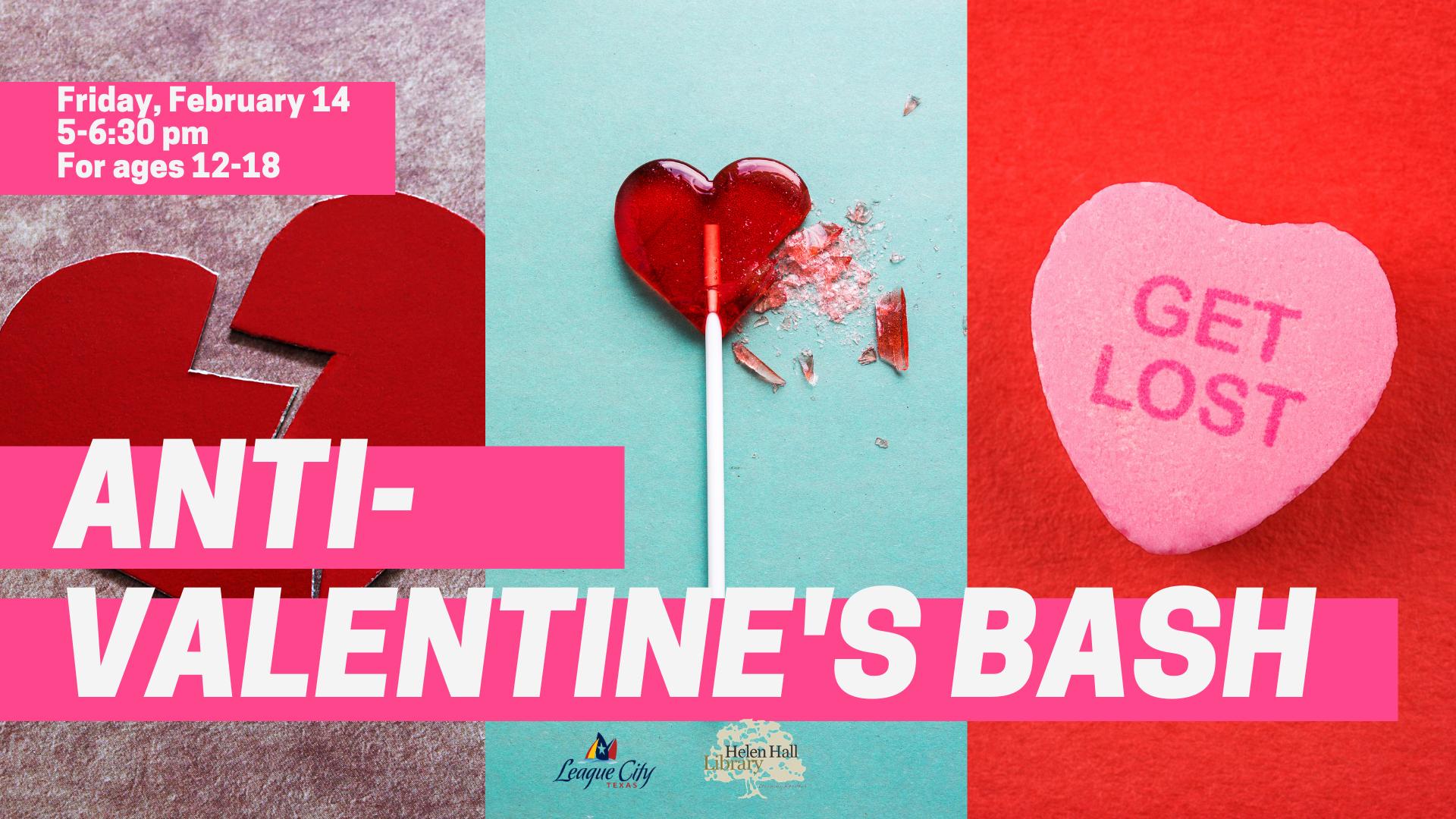 Teen Anti-Valentine's Day Bash
